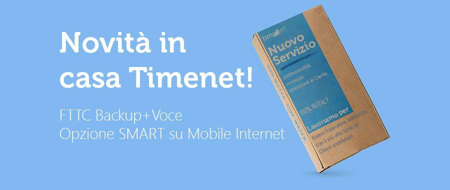 Novità in casa Timenet: FTTC Backup+Voce e Mobile Internet senza hardware