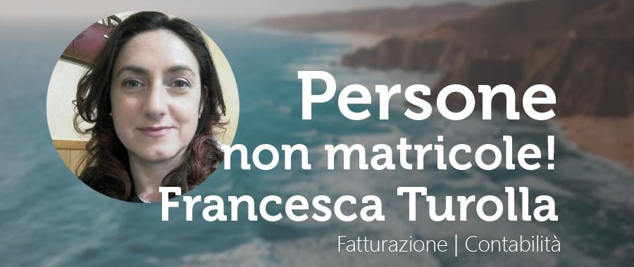 Persone non Matricole: Fracesca Turolla