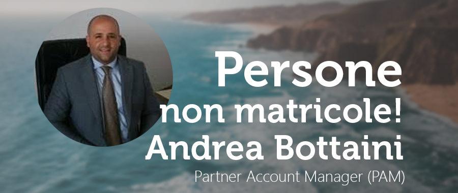 Persone non matricole: Andrea Bottaini, a contatto con Partner per vincere 3