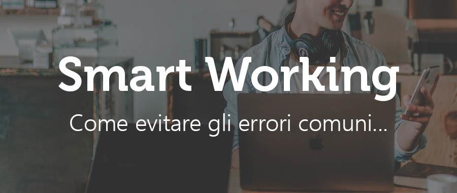 Digitalizzazione e Smart Working, presupposti errati e mala percezione