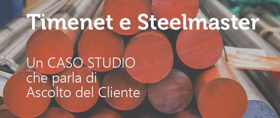 Steelmaster: un Cliente soddisfatto e felice.    L'ascolto è la chiave di questo progetto.